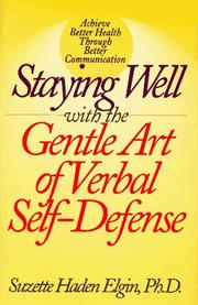 Cover of: Staying well with the gentle art of verbal self-defense