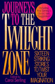 Cover of: Journeys to The Twilight Zone