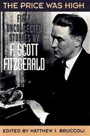 Cover of: The price was high: the last uncollected stories of F. Scott Fitzgerald