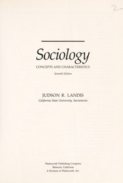 Sociology: Concepts and Characteristics