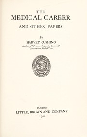 Cover of: The medical career, and other papers | Harvey Cushing