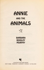 Cover of: Annie and the animals | Murphy, Barbara