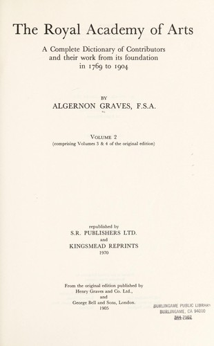 The Royal Academy of Art by Algernon Graves