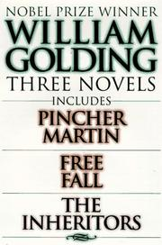 Cover of: William Golding Three Novels: Includes Pincher Martin, Free Fall, the Inheritors