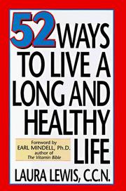 Cover of: 52 Ways to Live a Long and Healthy Life