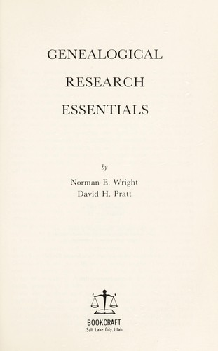 Genealogical research essentials by Norman Edgar Wright