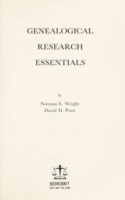 Cover of: Genealogical research essentials | Norman Edgar Wright
