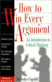 Cover of: How to Win Every Argument | Nicholas Capaldi