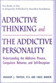 Cover of: Addictive Thinking and the Addictive Personality | Craig Nakken