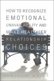 Cover of: How to Recognize Emotional Unavailability and Make Healthy Relationship Choices