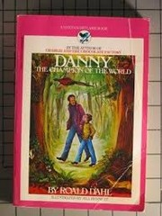 Cover of: Danny The Champion of the World by