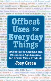 Cover of: Offbeat Uses for Everyday Things: Hundreds of Amazing and Ridiculous Applications for Brand-Name Products