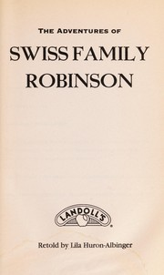 Cover of: The adventures of Swiss family Robinson | Lila Huron-Albinger