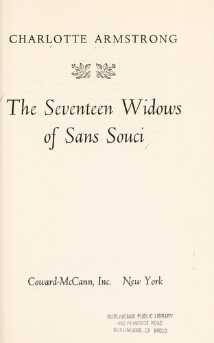 The seventeen widows of Sans Souci. by Charlotte Armstrong