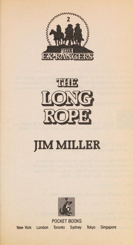 LONG ROPE EX-RANGER 2 (Ex-Ranger, No 2) by Jim Miller