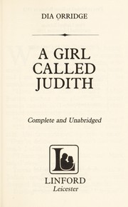 Cover of: A girl called Judith | Dia Orridge