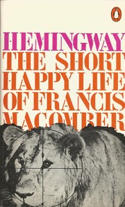 Cover of: The short happy life of Francis Macomber | Ernest Hemingway