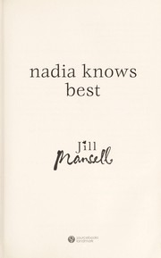 Cover of: Nadia knows best | Jill Mansell