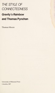 Cover of: The style of connectedness : Gravity's rainbow and Thomas Pynchon |