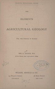 Cover of: The elements of agricultural geology, for the schools of Kansas