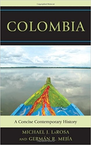 Colombia : a concise contemporary history by