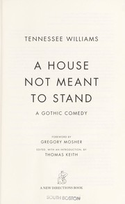 Cover of: A house not meant to stand: a gothic comedy