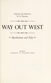 Cover of: Way out West; recollections and tales |