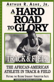 Cover of: A hard road to glory--track & field
