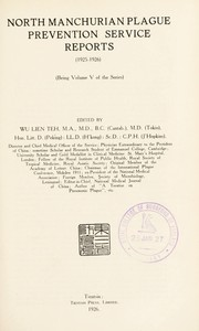 Cover of: North Manchurian Plague Prevention Service reports (1925-1926) | Dongbei fang yi chu