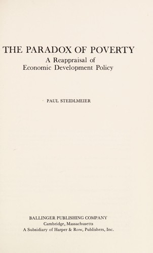 The paradox of poverty : a reappraisal of economic development policy by