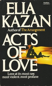 Cover of: Acts of love | Elia Kazan