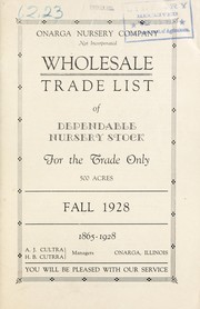 Cover of: Wholesale trade list of dependable nursery stock for the trade only