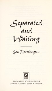 Cover of: Separated and waiting | Jan Northington