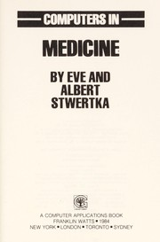 Cover of: Computers in medicine | Eve Stwertka
