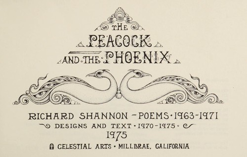 The peacock and the phoenix : poems, 1963-1971 : designs and text, 1970-1975 by