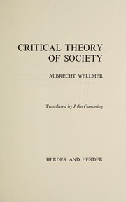 Critical theory of society by Albrecht Wellmer