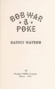 Cover of: Bob War & Poke | Harvey Watson
