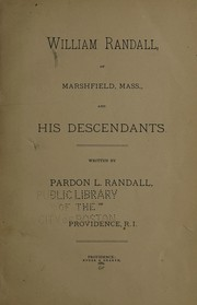 Cover of: William Randall, of Marshfield, Mass. and his descendants | Pardon L. Randall