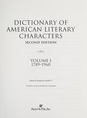 Cover of: Dictionary of American literary characters | edited by Benjamin Franklin V ; revised by American BookWorks Corporation.