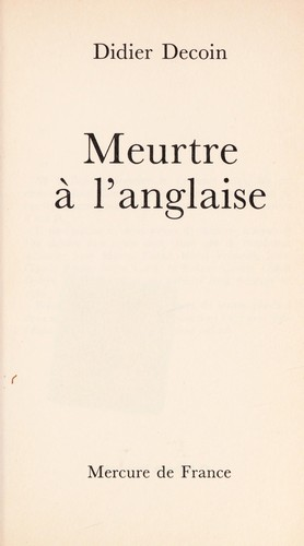 Meurtre a   l'anglaise by Didier Decoin