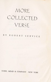 Cover of: More collected verse | Robert W. Service