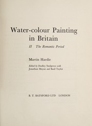 Water-colour painting in Britain by Martin Hardie