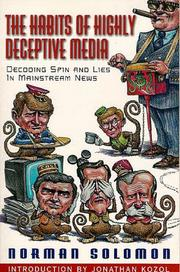 The Habits of Highly Deceptive Media by Norman Solomon, Solomon, Norman