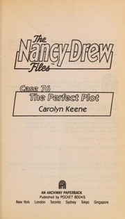 Cover of: The perfect plot | Carolyn Keene