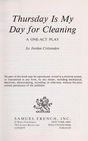 Cover of: Thursday is my day for cleaning | Jordan Crittenden