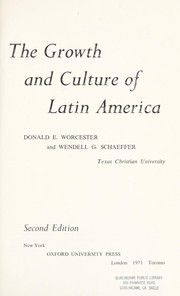 Cover of: The growth and culture of Latin America