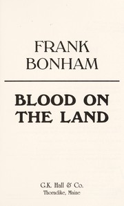 Cover of: Blood on the land | Frank Bonham