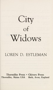 Cover of: City of widows | Loren D. Estleman