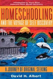 Cover of: Homeschooling and the Voyage of Self-Discovery | David H. Albert