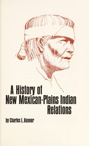 Cover of: A history of New Mexican-Plains Indian relations
